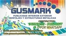 GUSMARK PUBLICIDAD INTERIOR EXTERIOR MONTAJE Y ESTRUCTURAS METALICAS